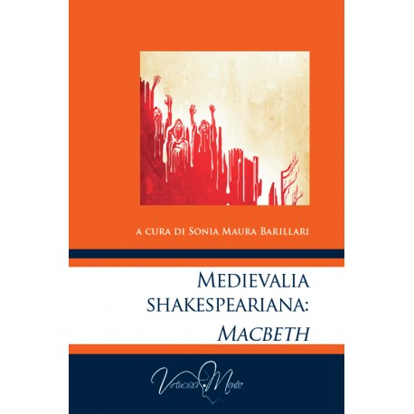 Medievalia  shakespeariana:  Macbeth